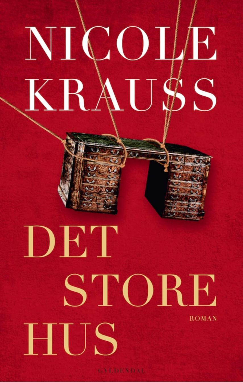 Nicole Krauss: Det store hus : roman