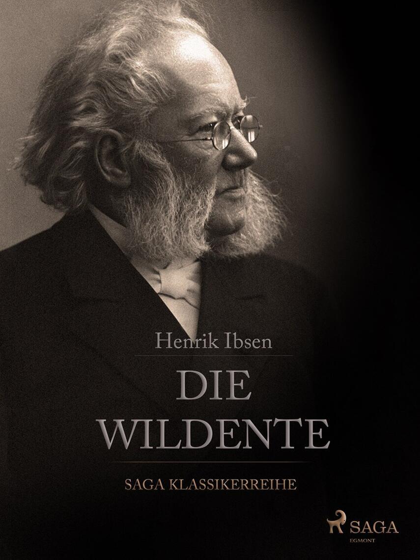 Henrik Ibsen: Die Wildente