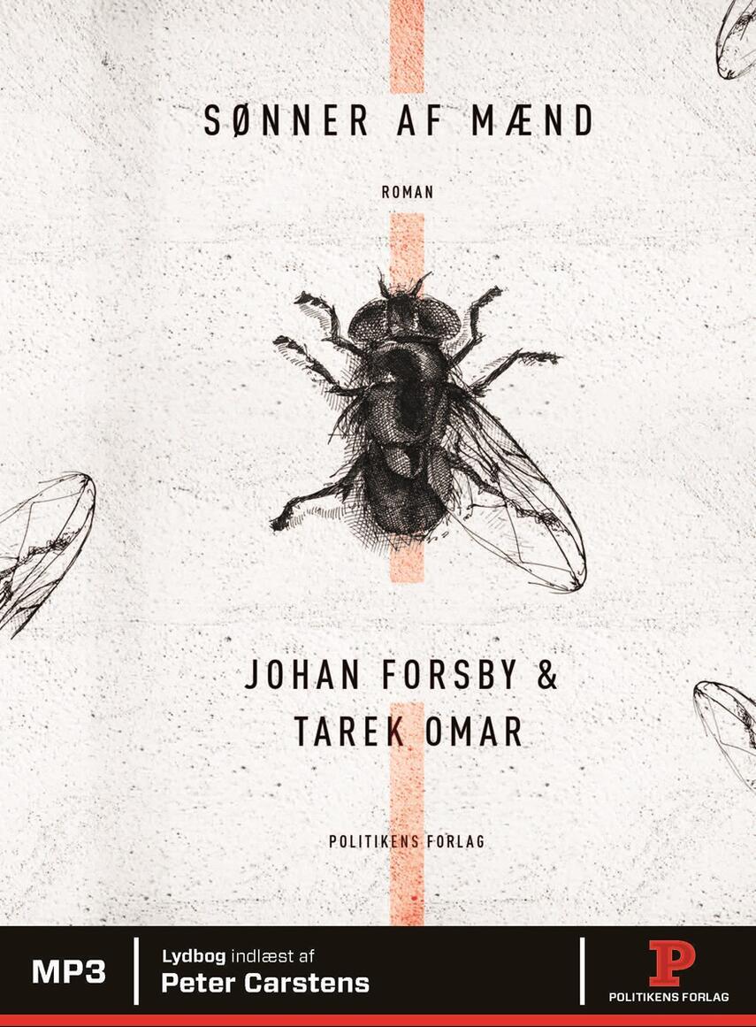 Johan Forsby, Tarek Omar: Sønner af mænd
