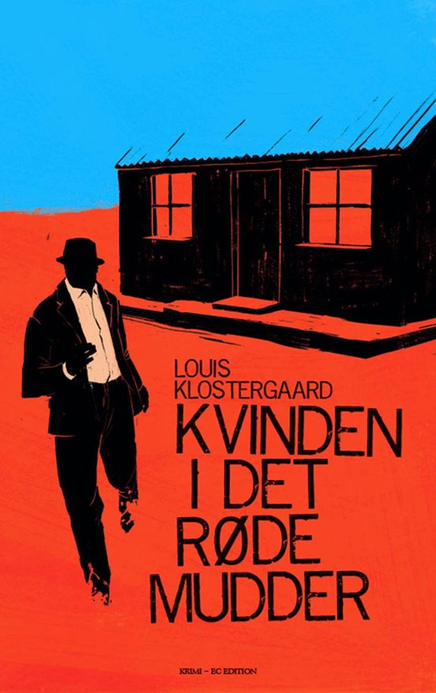 Louis Klostergaard: Kvinden i det røde mudder