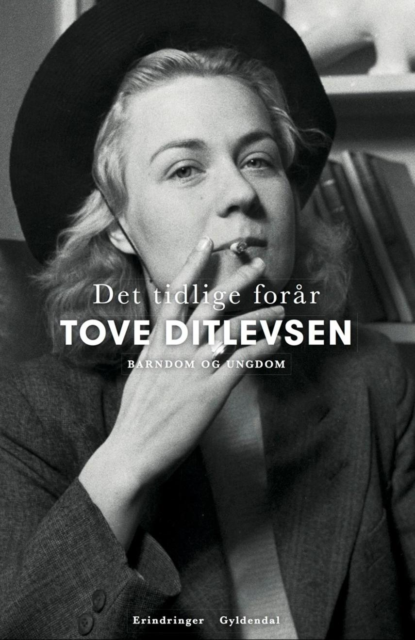 Tove Ditlevsen: Det tidlige forår : barndom og ungdom : erindringer