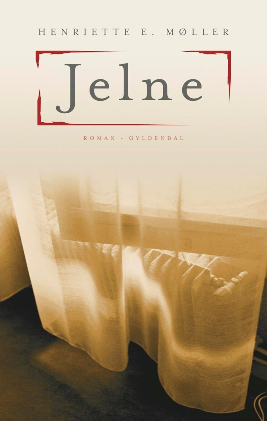 Henriette E. Møller: Jelne : roman