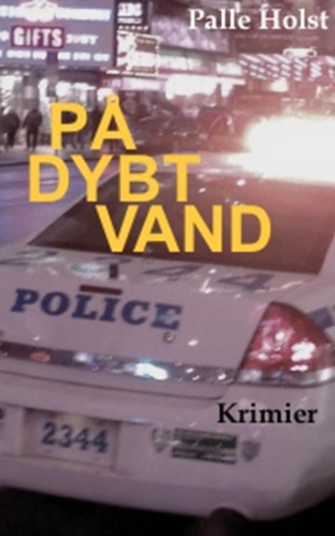 Palle Holst: På dybt vand : kriminalhistorier
