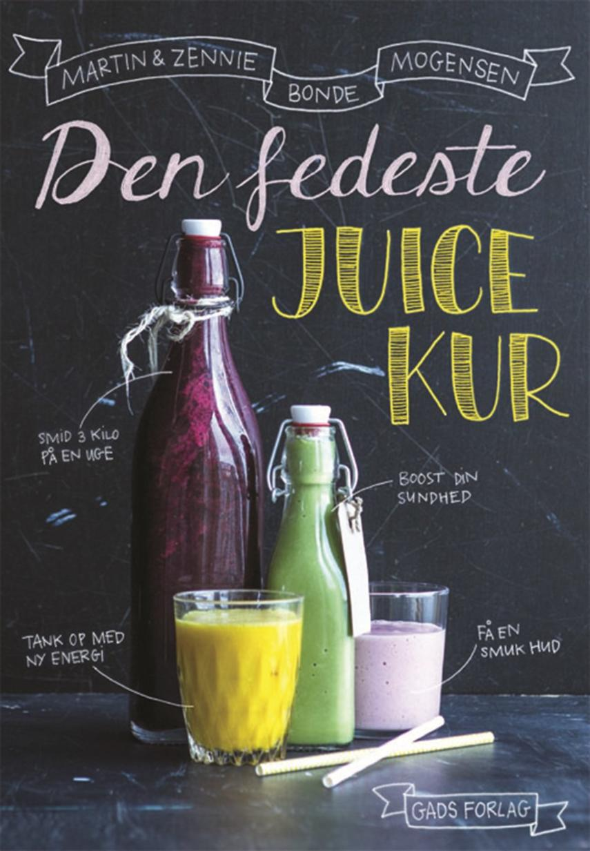 Martin Bonde Mogensen, Zennie Bonde Mogensen: Den fedeste juicekur