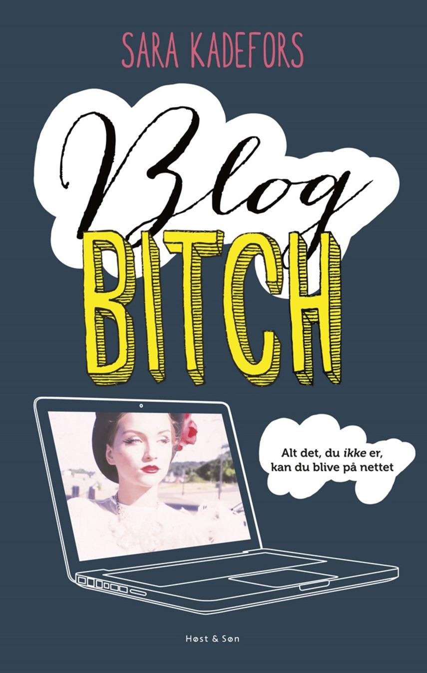 Sara Kadefors: Blogbitch