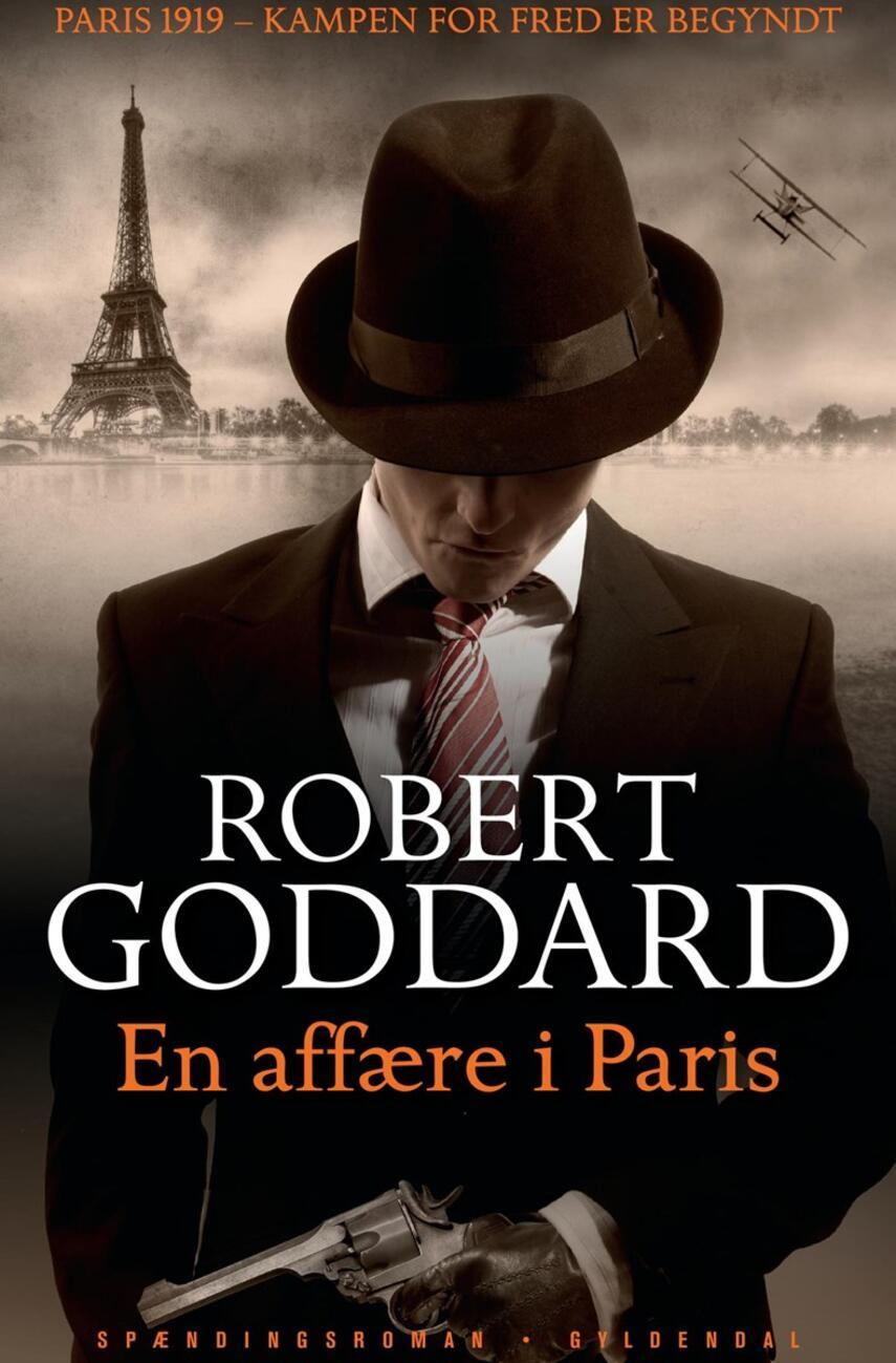Robert Goddard: En affære i Paris