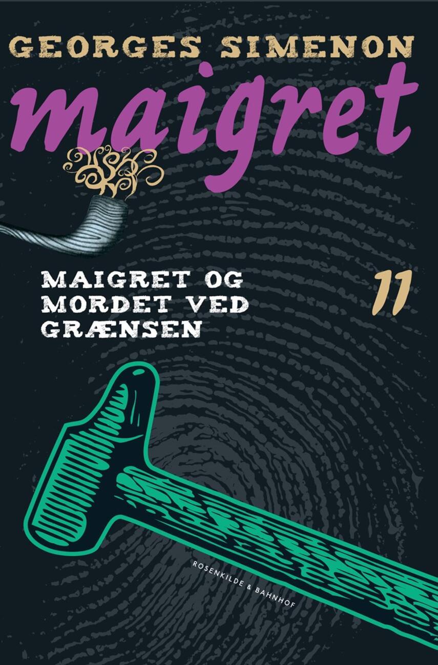 Georges Simenon: Maigret og mordet ved grænsen