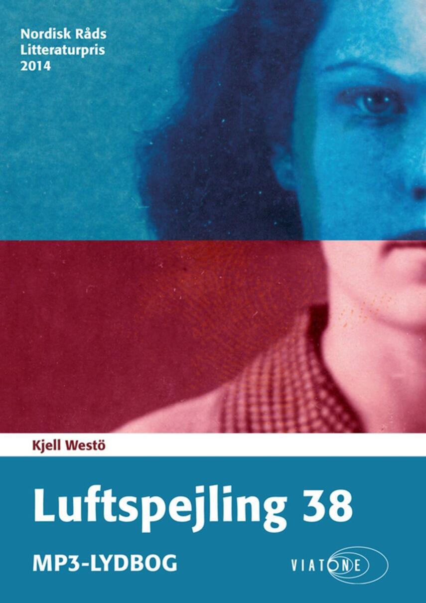 Kjell Westö: Luftspejling 38