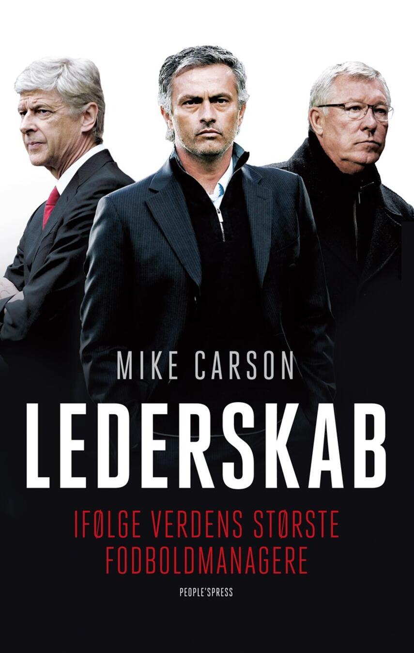 Mike Carson: Lederskab - ifølge verdens største fodboldmanagere