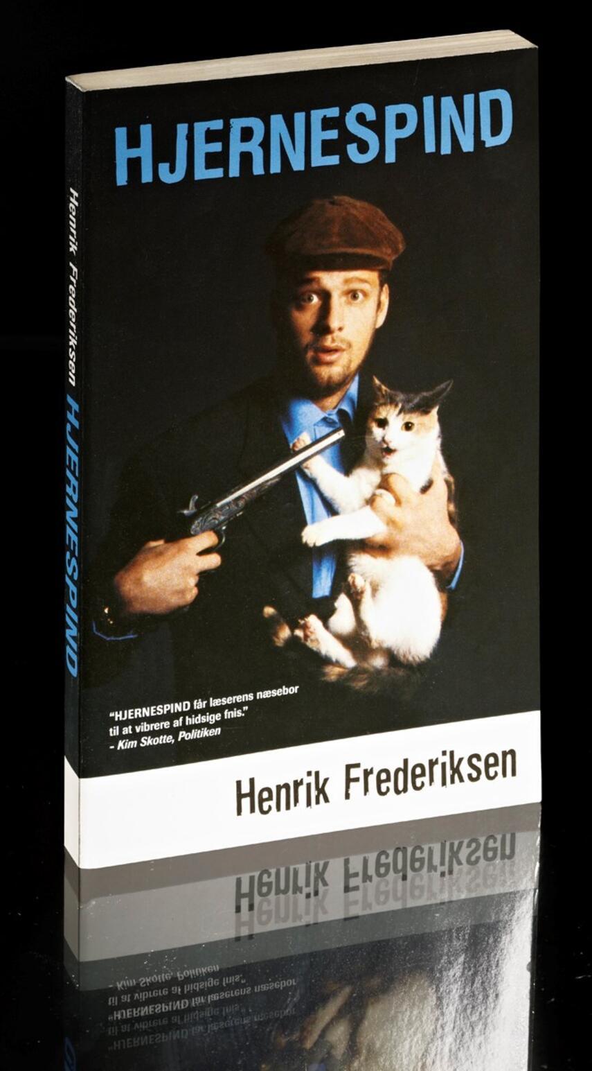 Henrik Frederiksen (f. 1965): Hjernespind