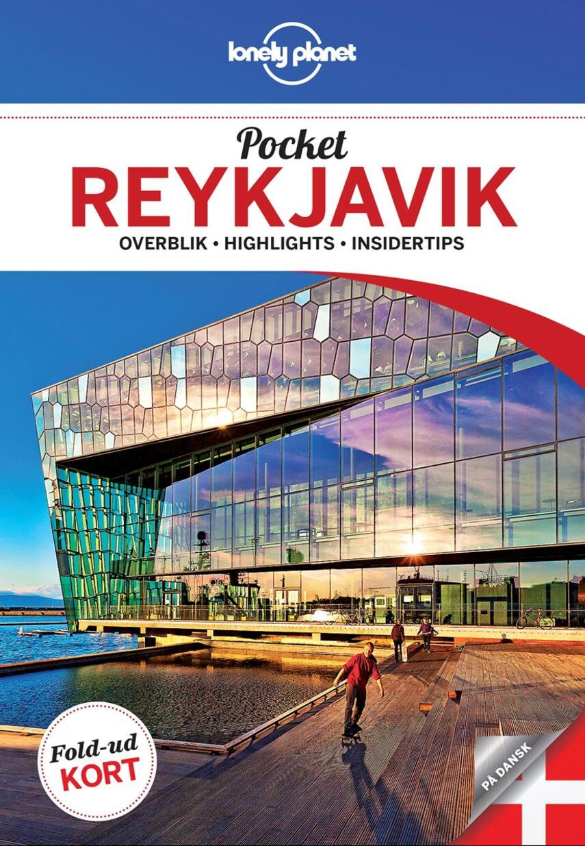 Alexis Averbuck: Pocket Reykjavík : overblik, highlights, insidertips