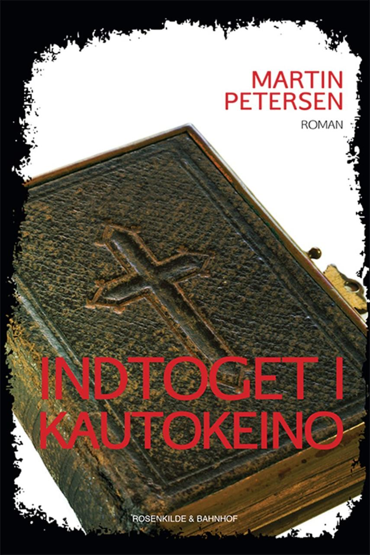 Martin Petersen (f. 1950): Indtoget i Kautokeino