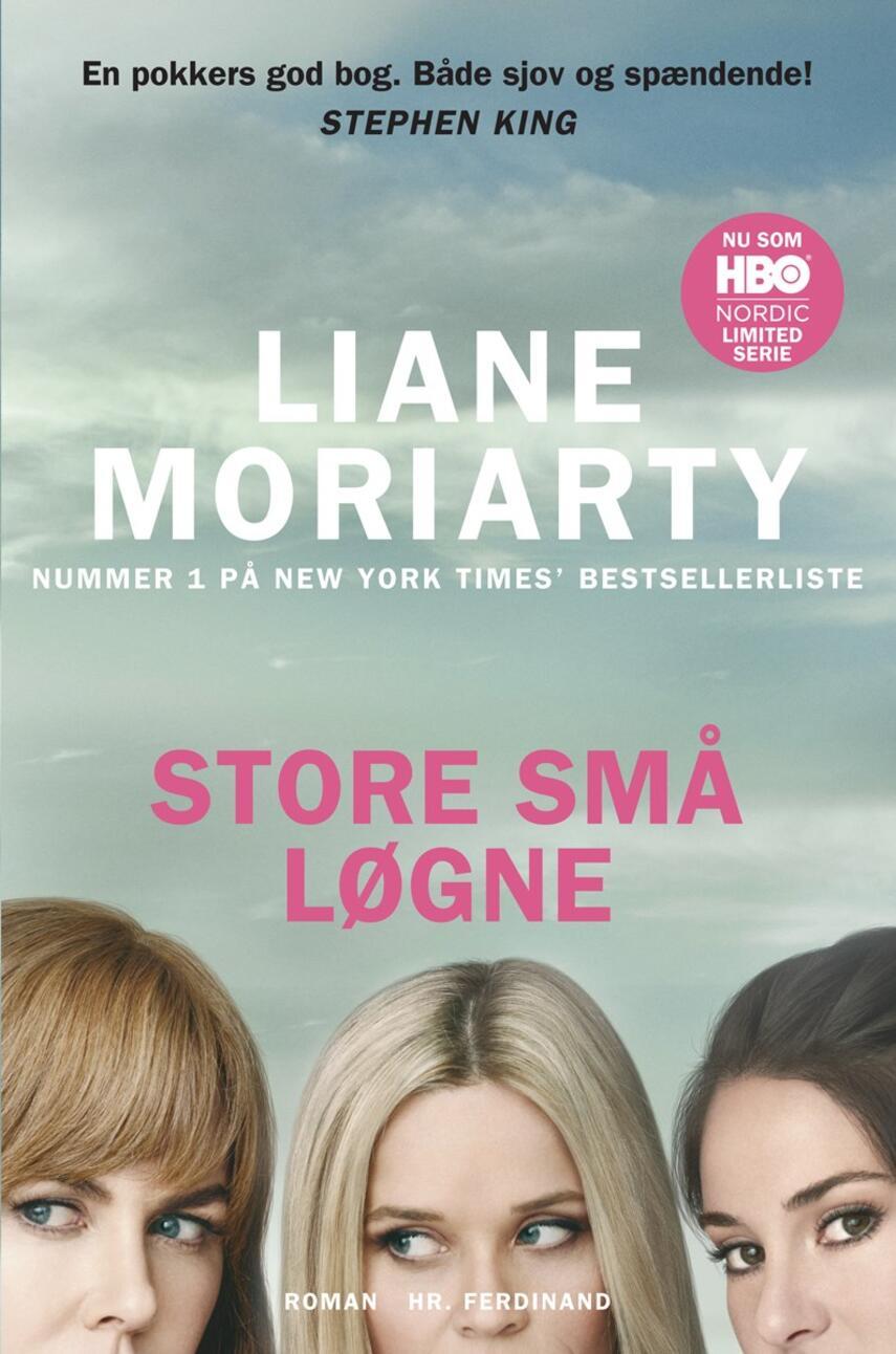 Liane Moriarty: Store små løgne : roman