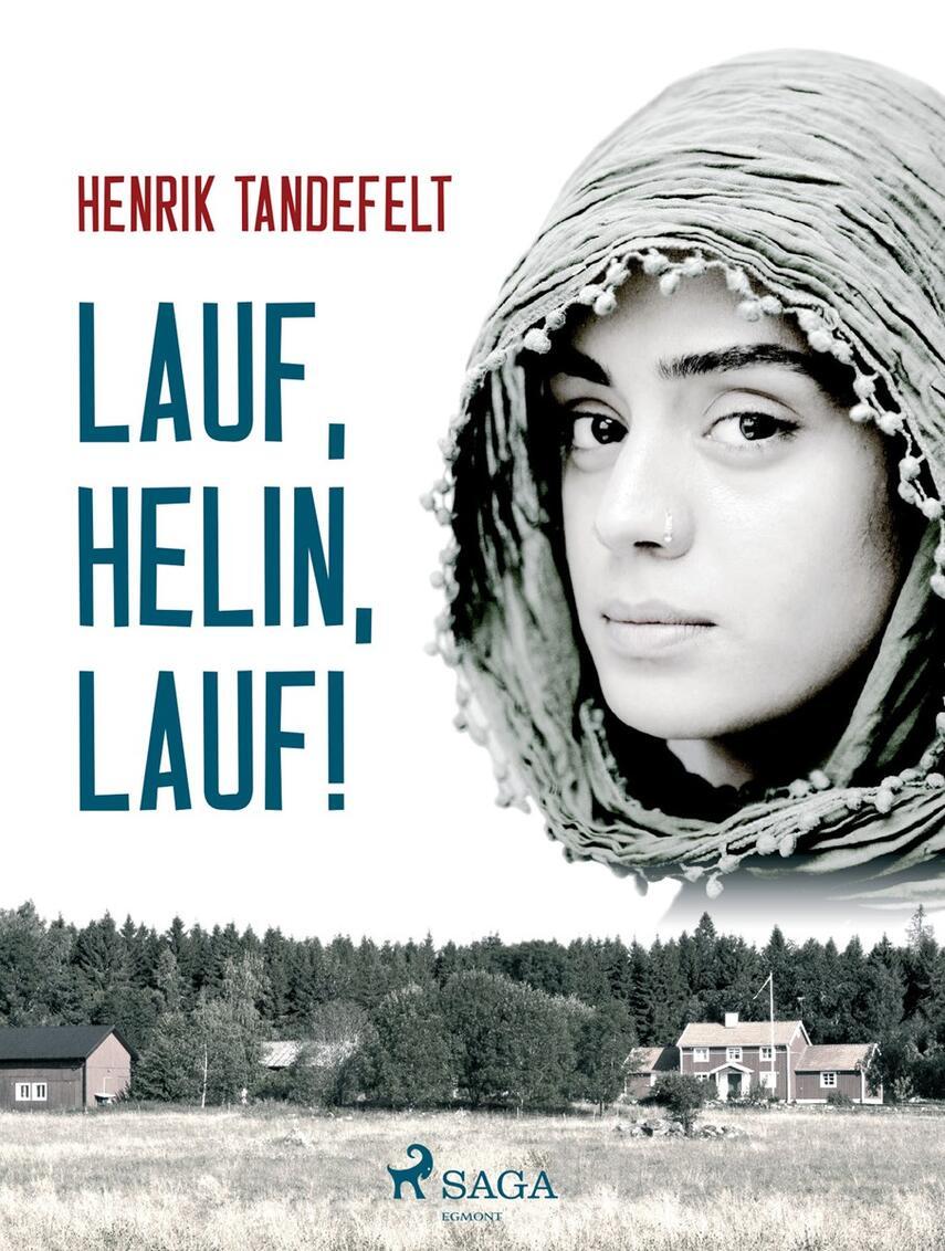 Henrik Tandefelt: Lauf, Helin, lauf!