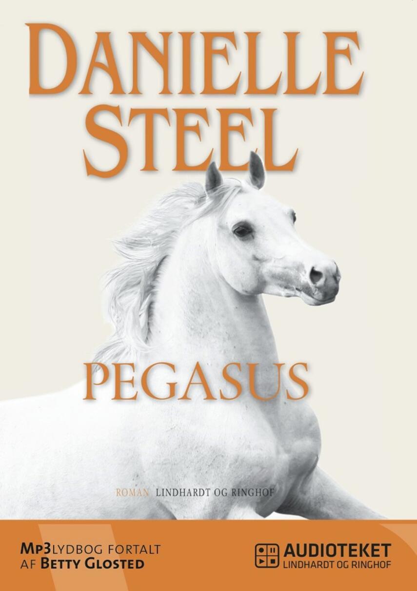 Danielle Steel: Pegasus