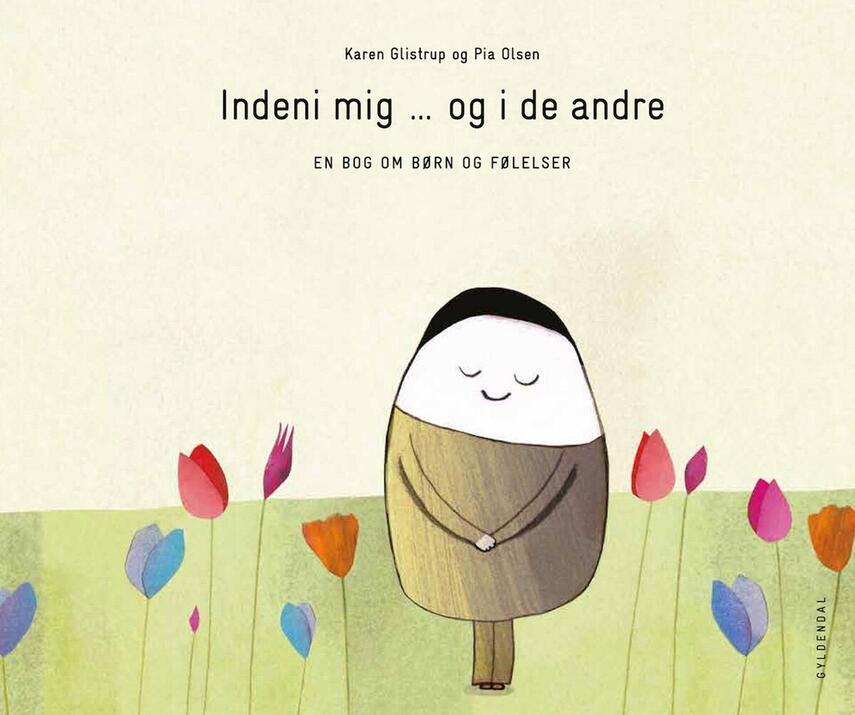 Karen Glistrup: Indeni mig - og i de andre : en bog om børn og følelser