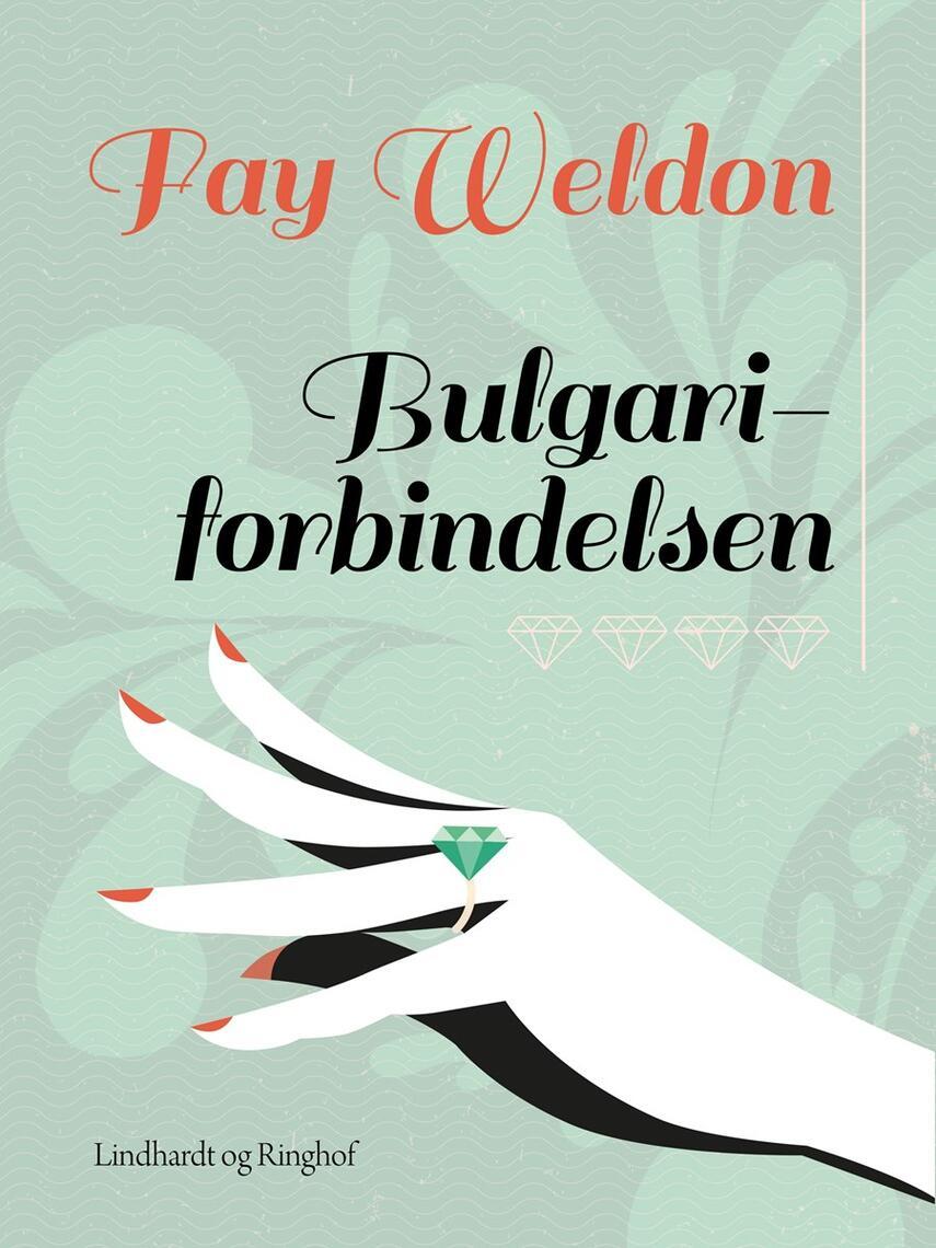 Fay Weldon: Bulgari-forbindelsen