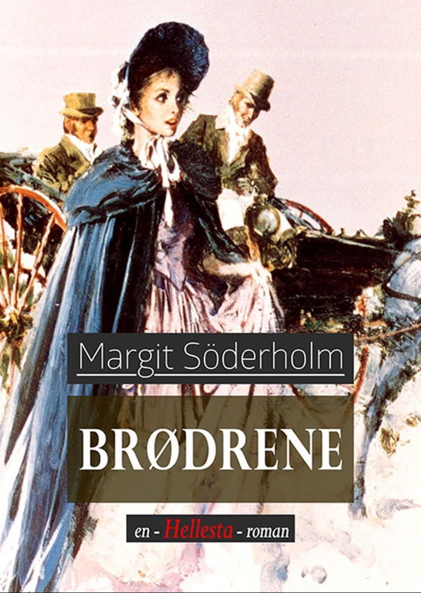Margit Söderholm: Brødrene