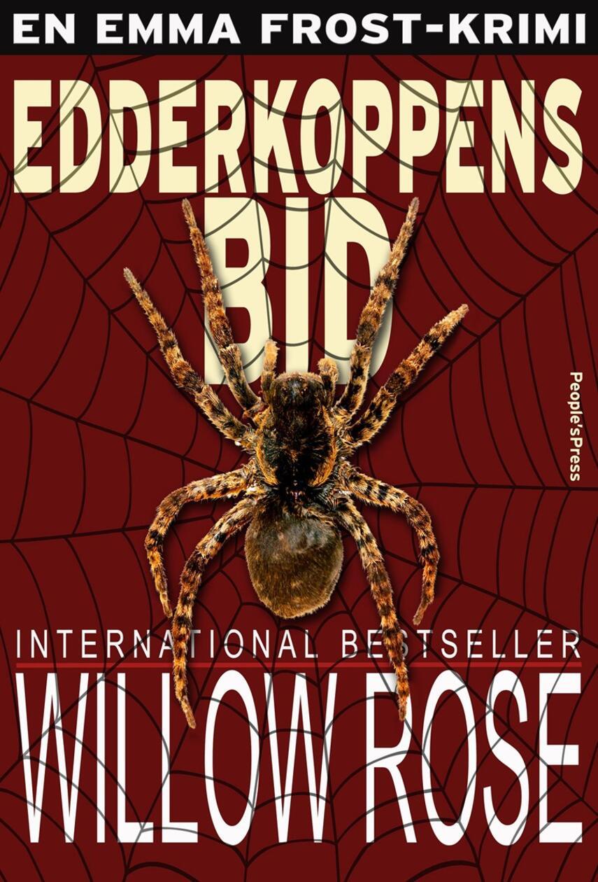 Willow Rose: Edderkoppens bid
