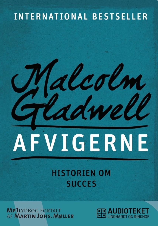 Malcolm Gladwell: Afvigerne : historien om succes
