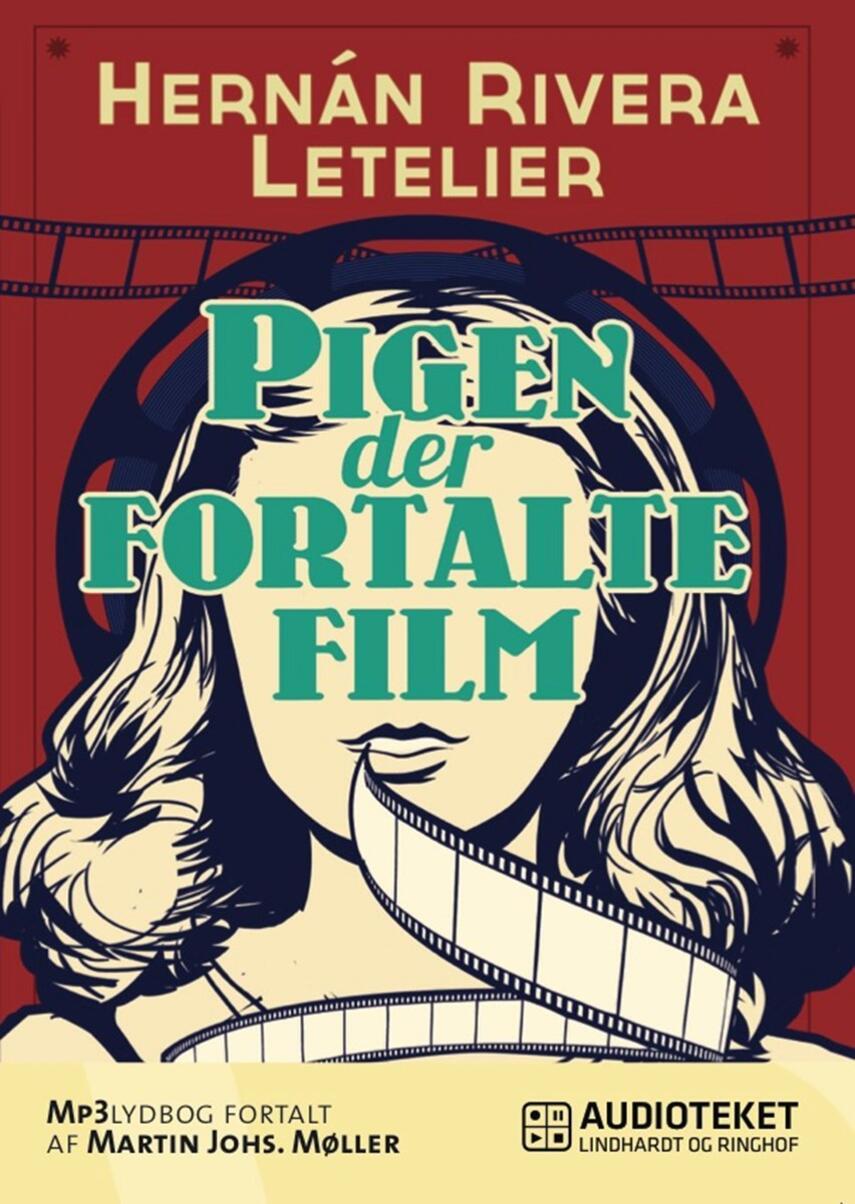 Hernán Rivera Letelier: Pigen der fortalte film