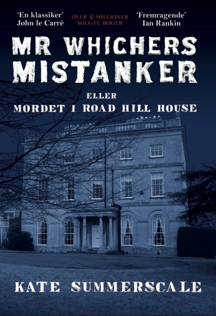 Kate Summerscale: Mr Whichers mistanker