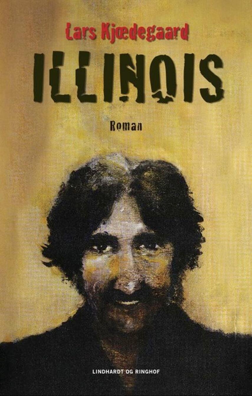 Lars Kjædegaard: Illinois : roman