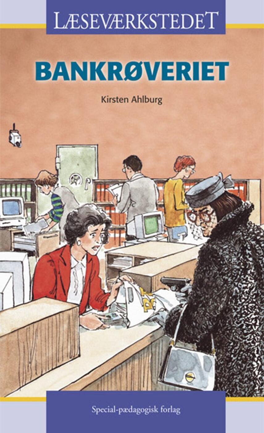 Kirsten Ahlburg: Bankrøveriet