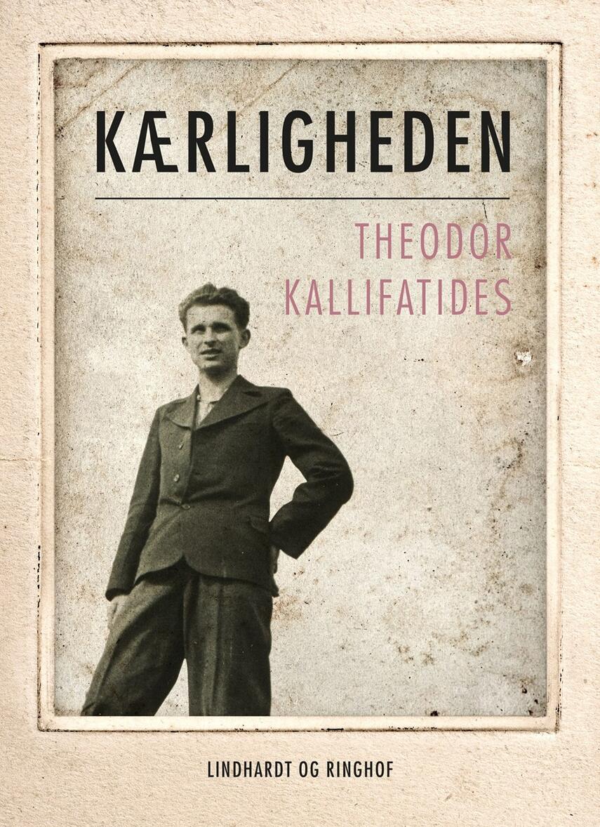 Theodor Kallifatides: Kærligheden