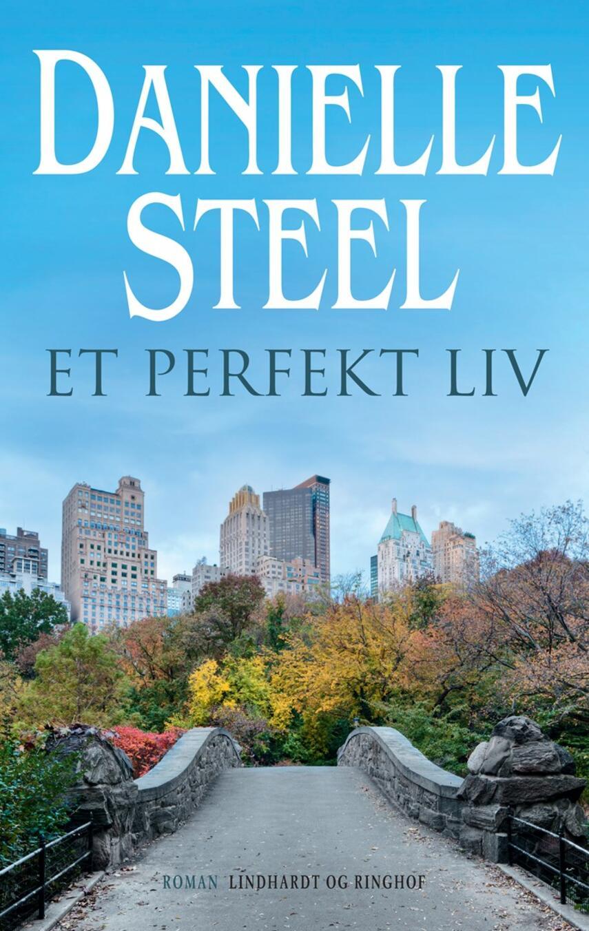 Danielle Steel: Et perfekt liv