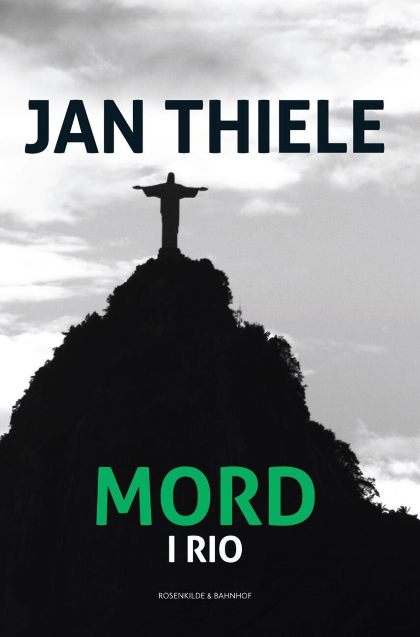 Jan Thiele: Mord i Rio
