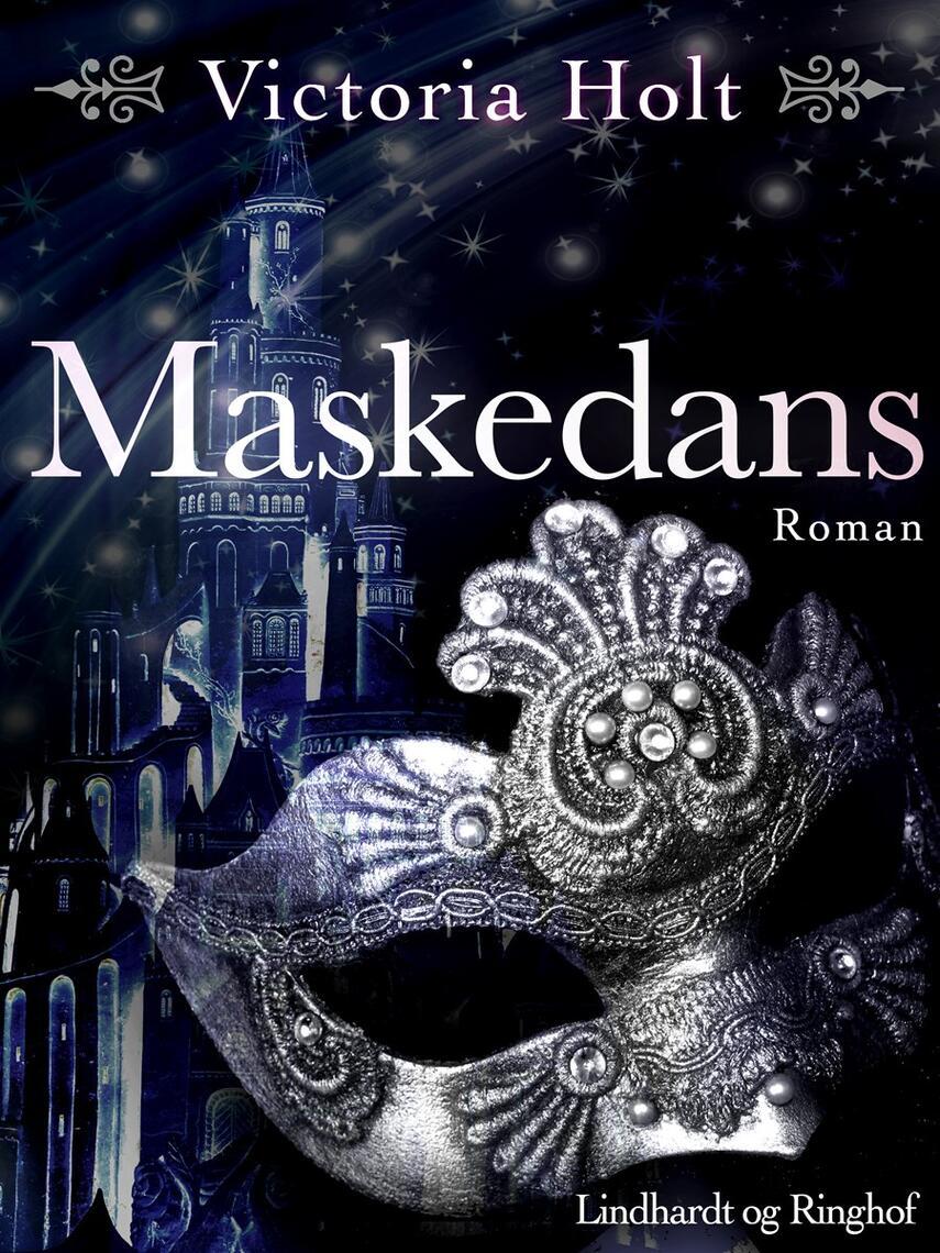 Victoria Holt: Maskedans : roman