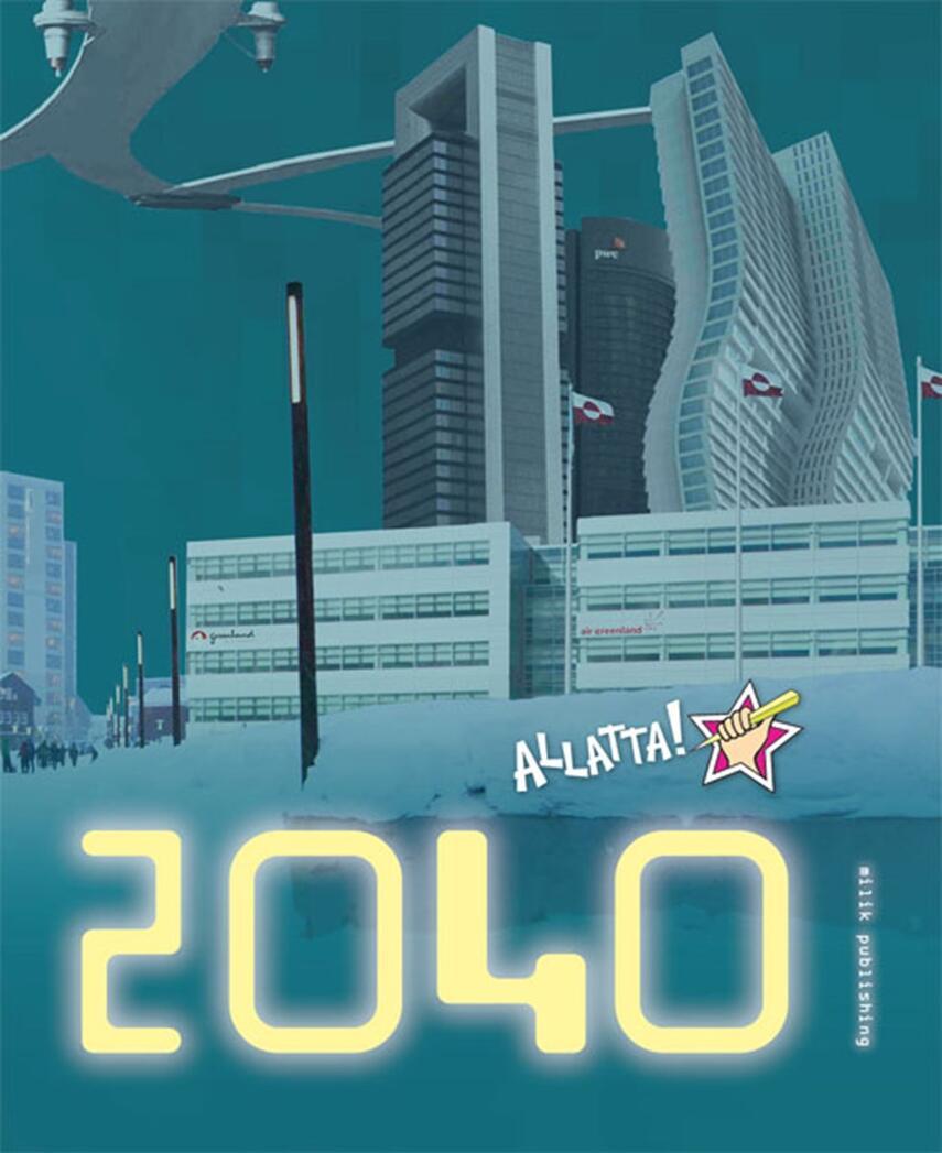 : Allatta! 2040