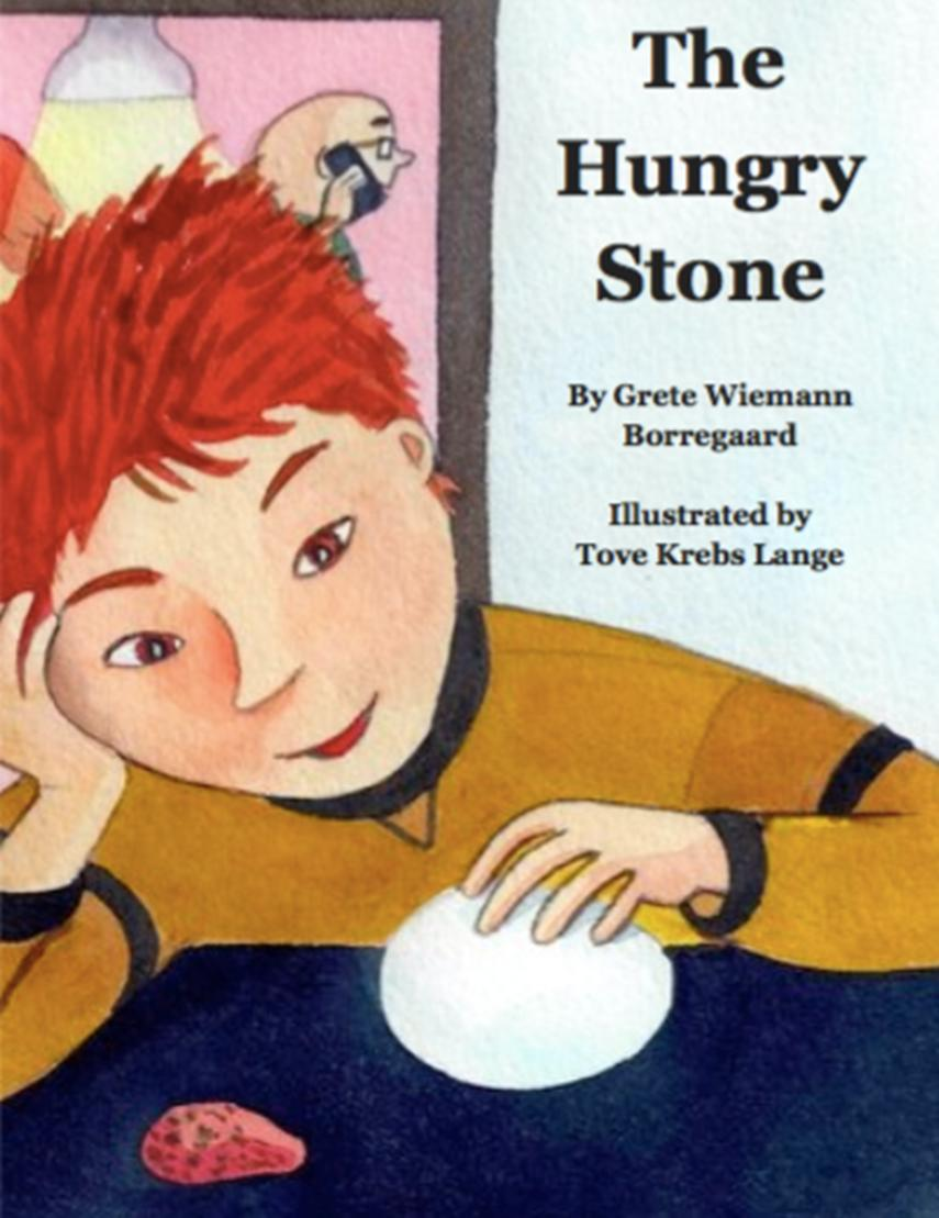 Grete Wiemann Borregaard: The hungry stone