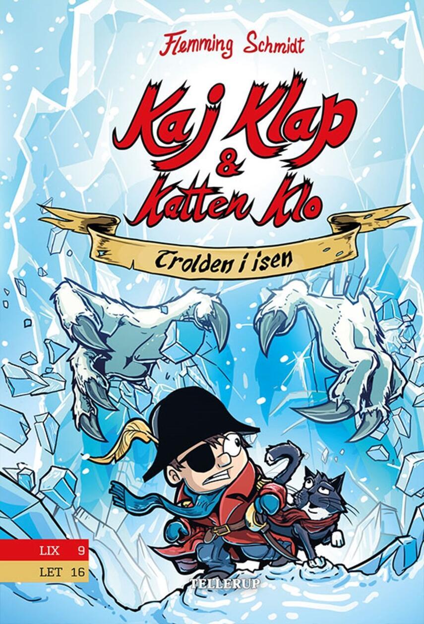 Flemming Schmidt (f. 1984-02-20): Kaj Klap & katten Klo - trolden i isen