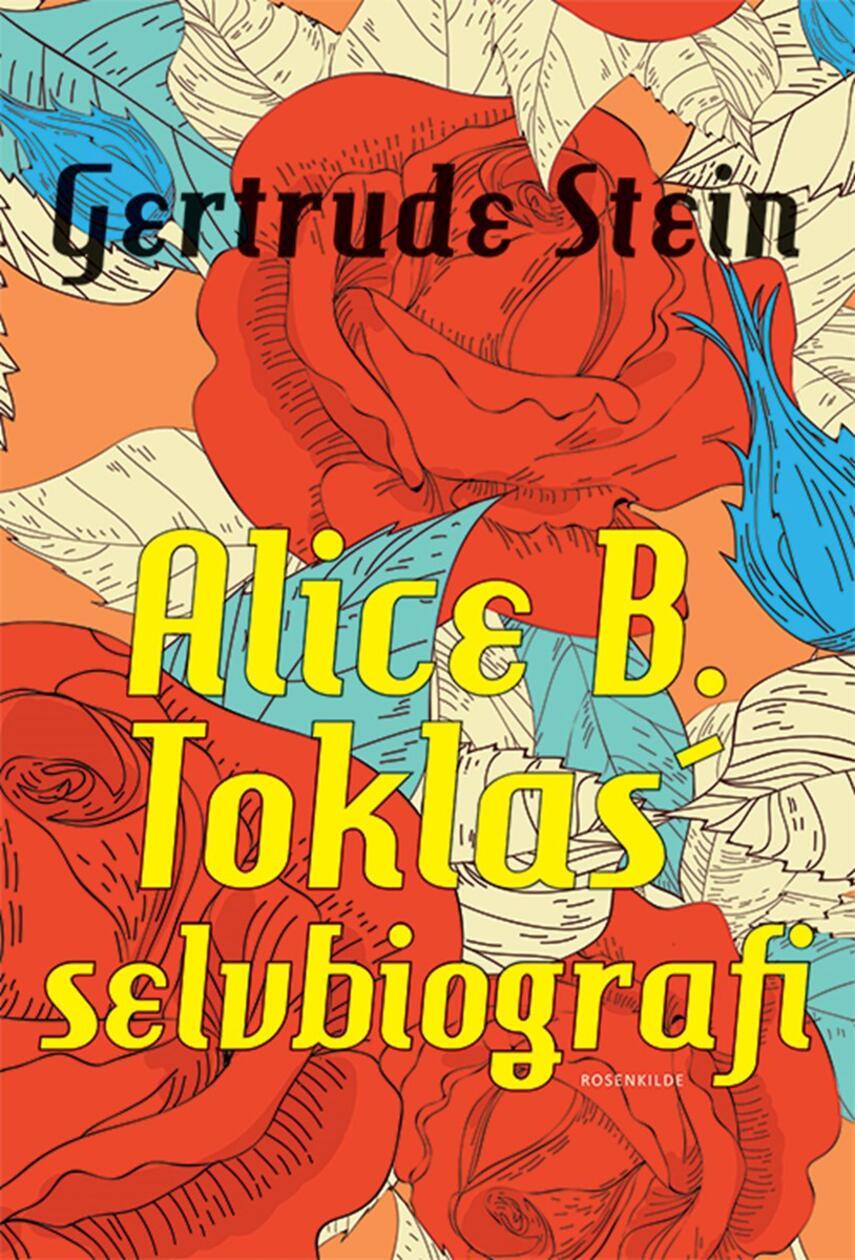 Gertrude Stein: Alice B. Toklas' selvbiografi