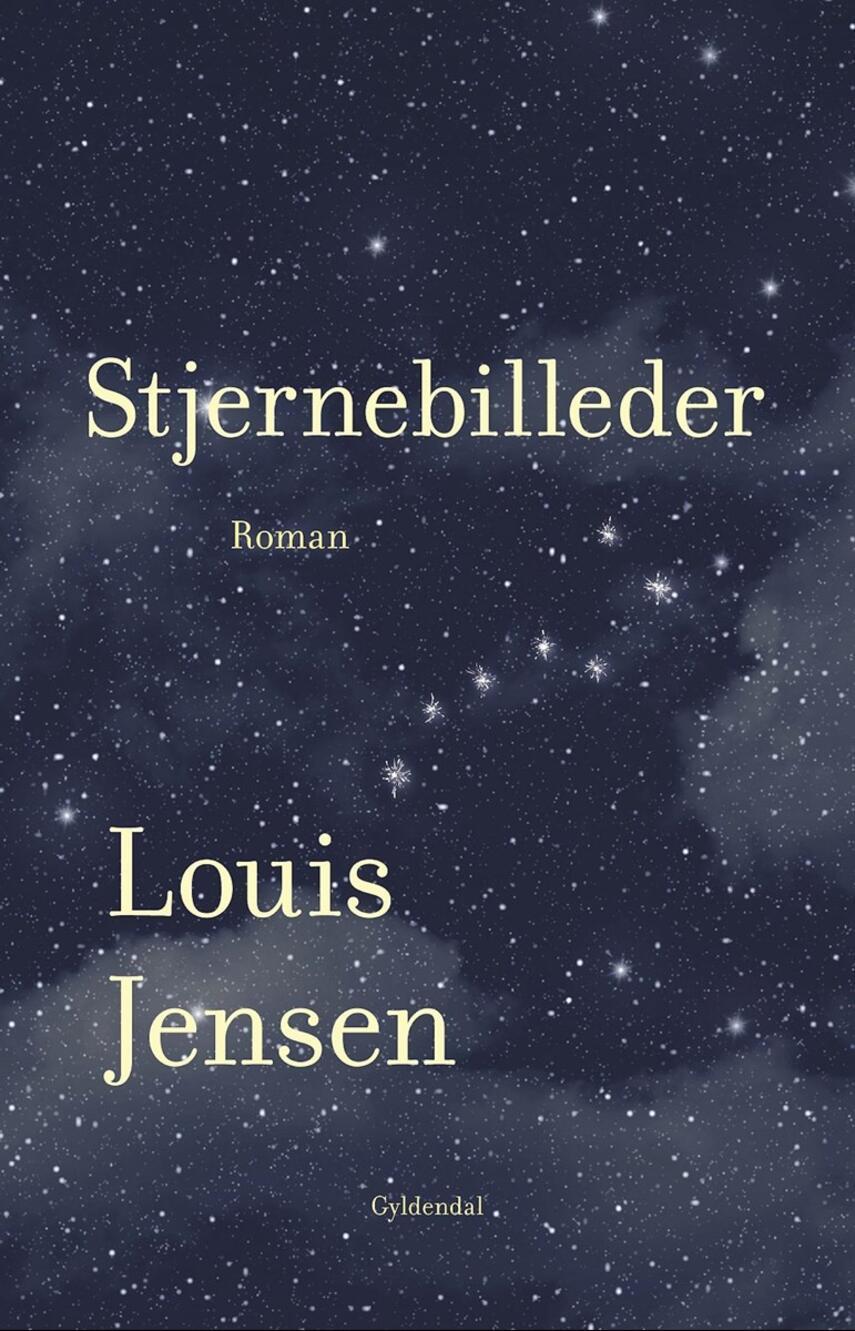 Louis Jensen (f. 1943): Stjernebilleder : roman