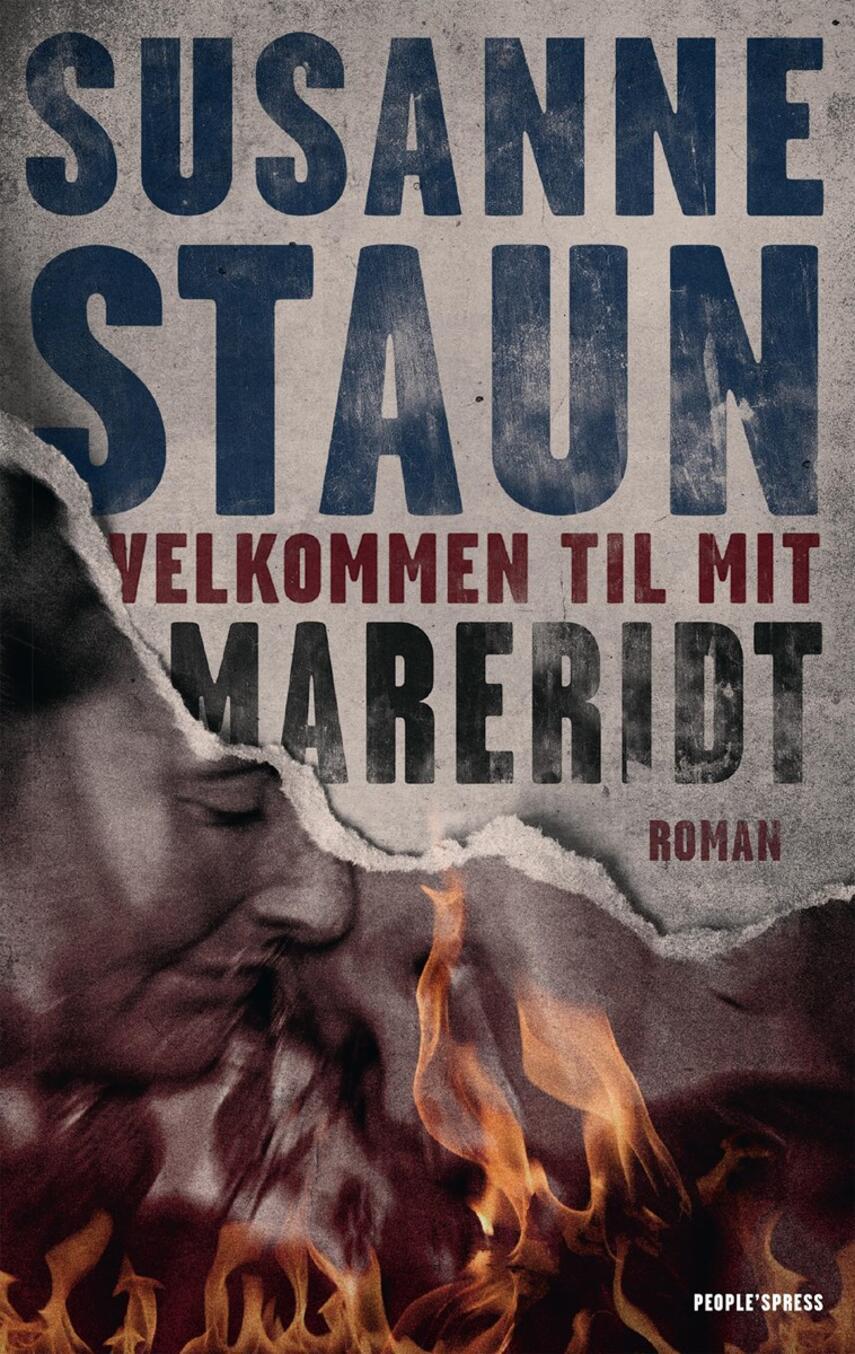 Susanne Staun: Velkommen til mit mareridt : roman