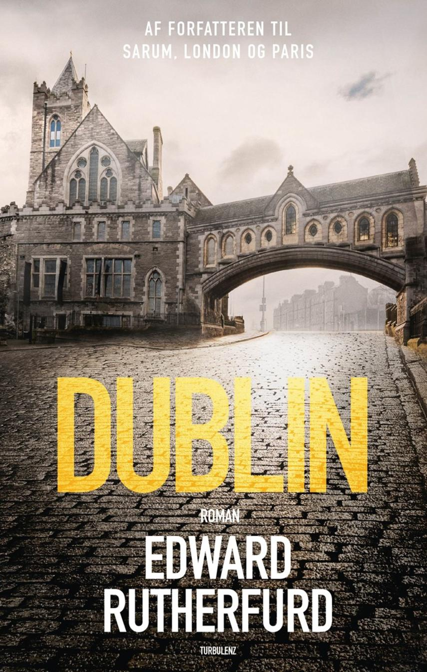 Edward Rutherfurd: Dublin : roman