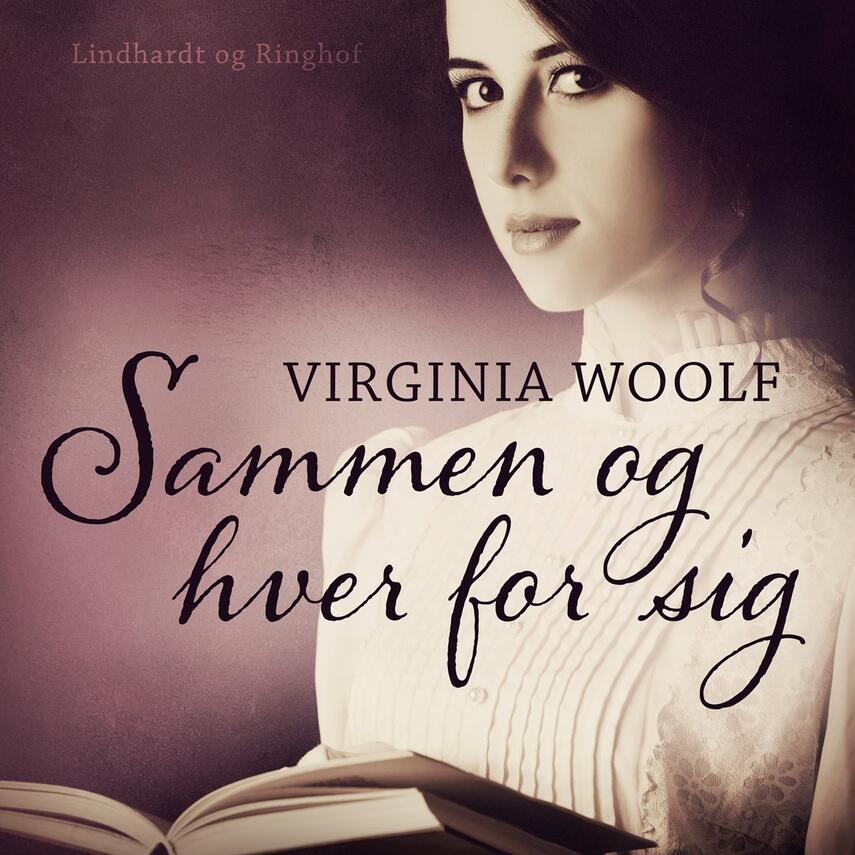 Virginia Woolf: Sammen og hver for sig - og andre noveller