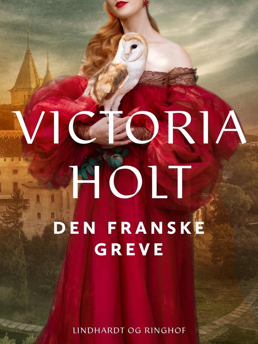 Victoria Holt: Den franske greve : roman