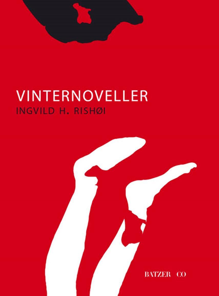 Ingvild H. Rishøi (f. 1978): Vinternoveller