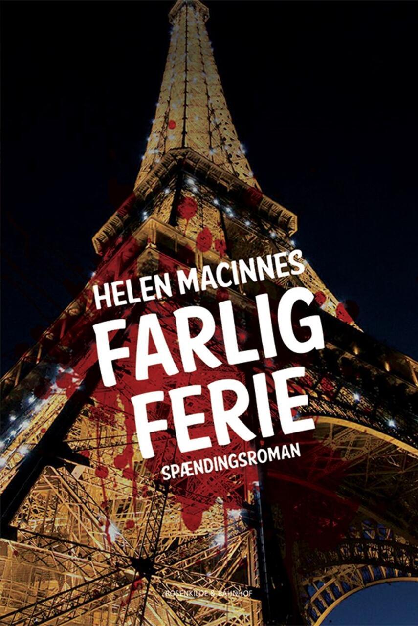 Helen MacInnes: Farlig ferie : spændingsroman