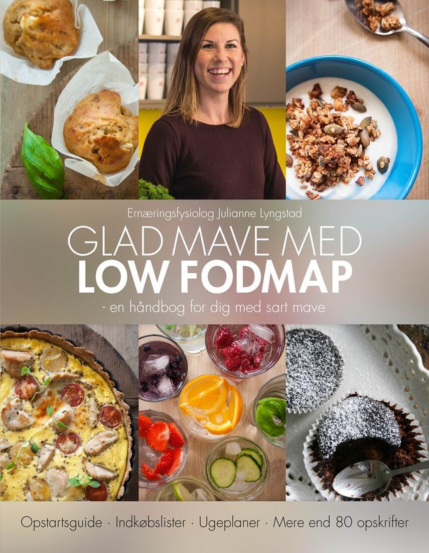 Julianne Lyngstad: Glad mave med Low FODMAP : en håndbog for dig med sart mave