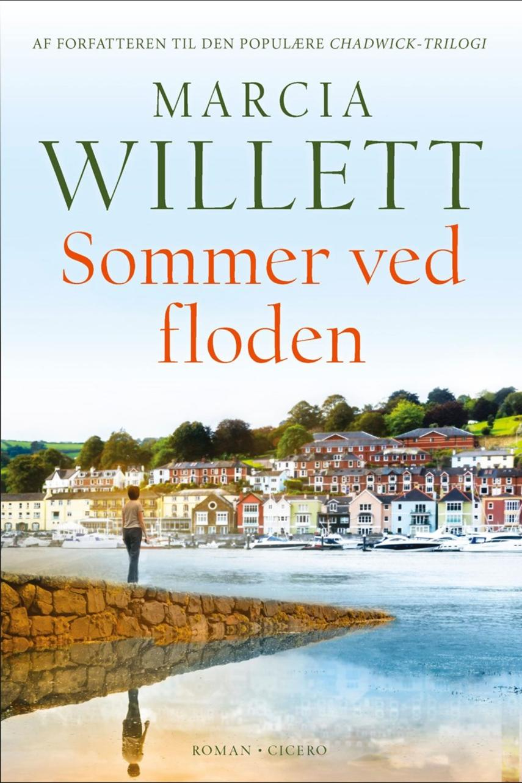 Marcia Willett: Sommer ved floden : roman