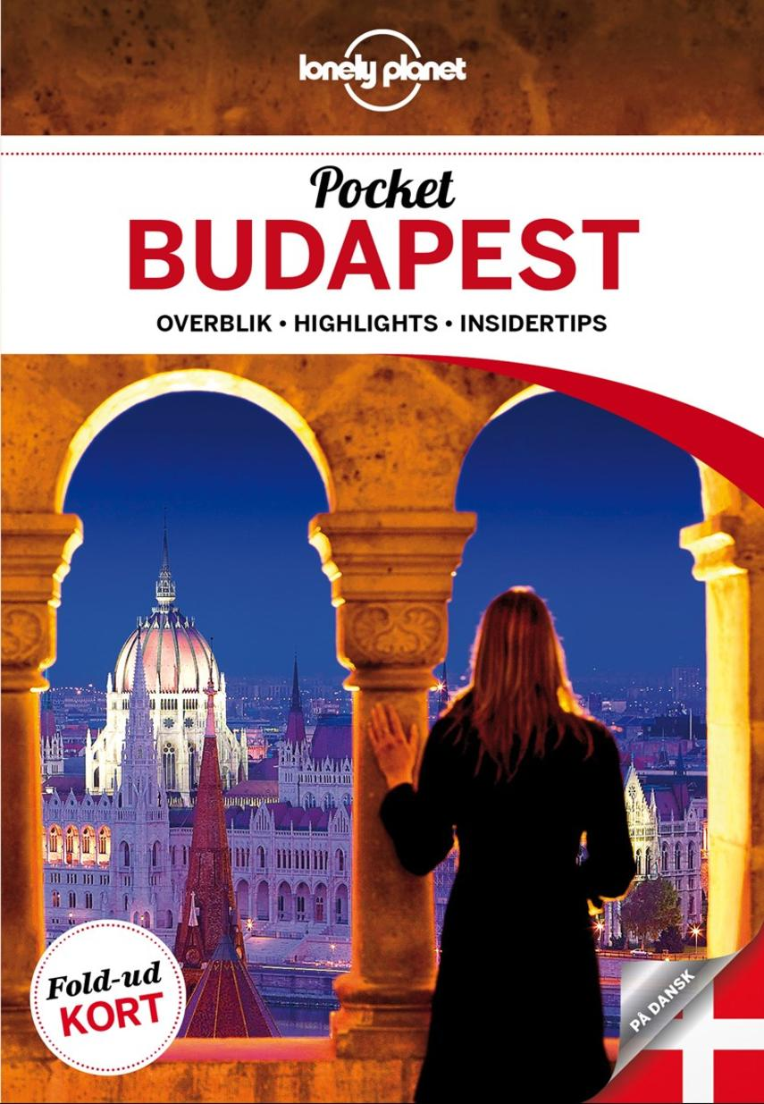 Steve Fallon: Pocket Budapest : overblik, highlights, insidertips