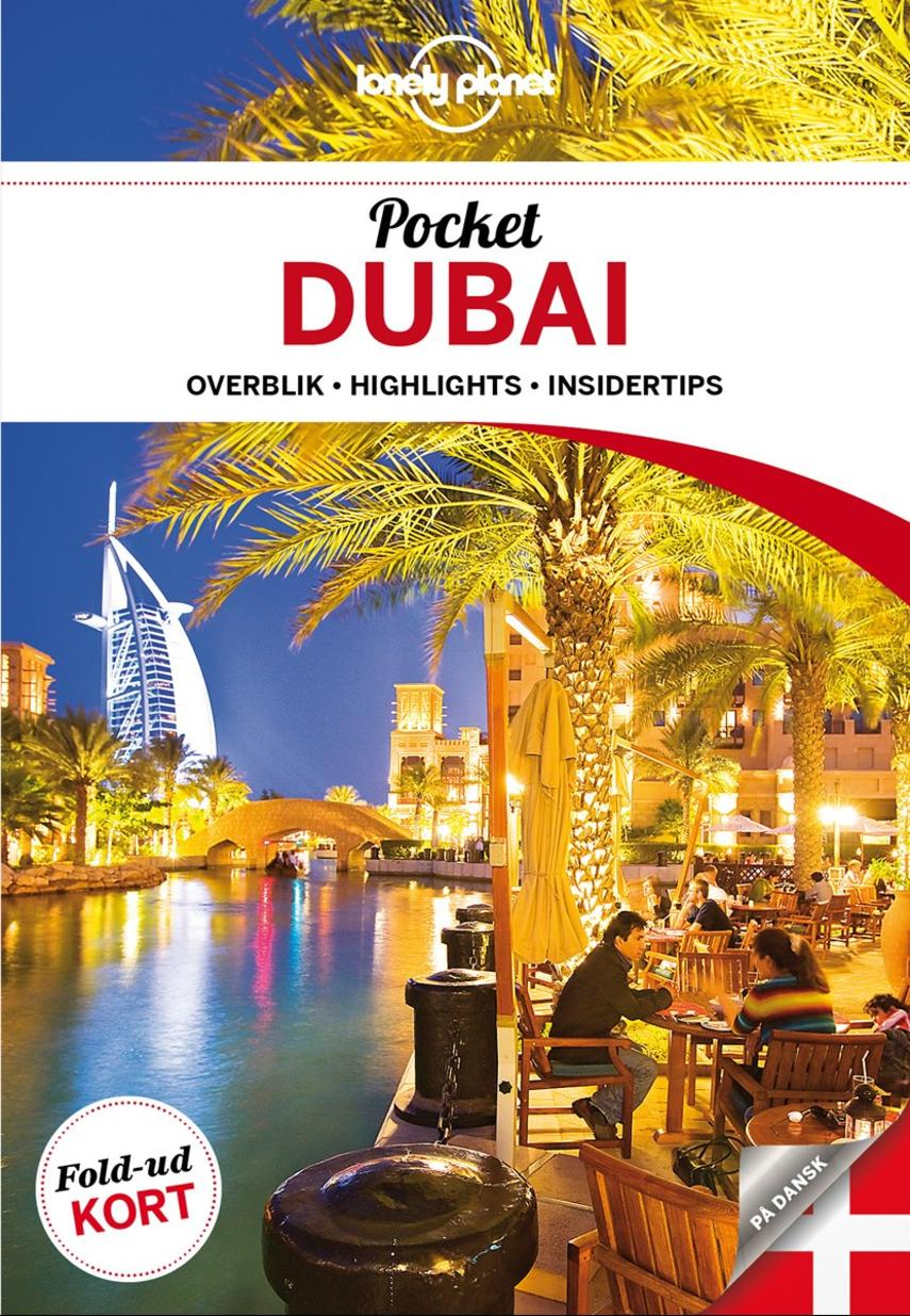 Andrea Schulte-Peevers: Pocket Dubai : overblik, highlights, insidertips