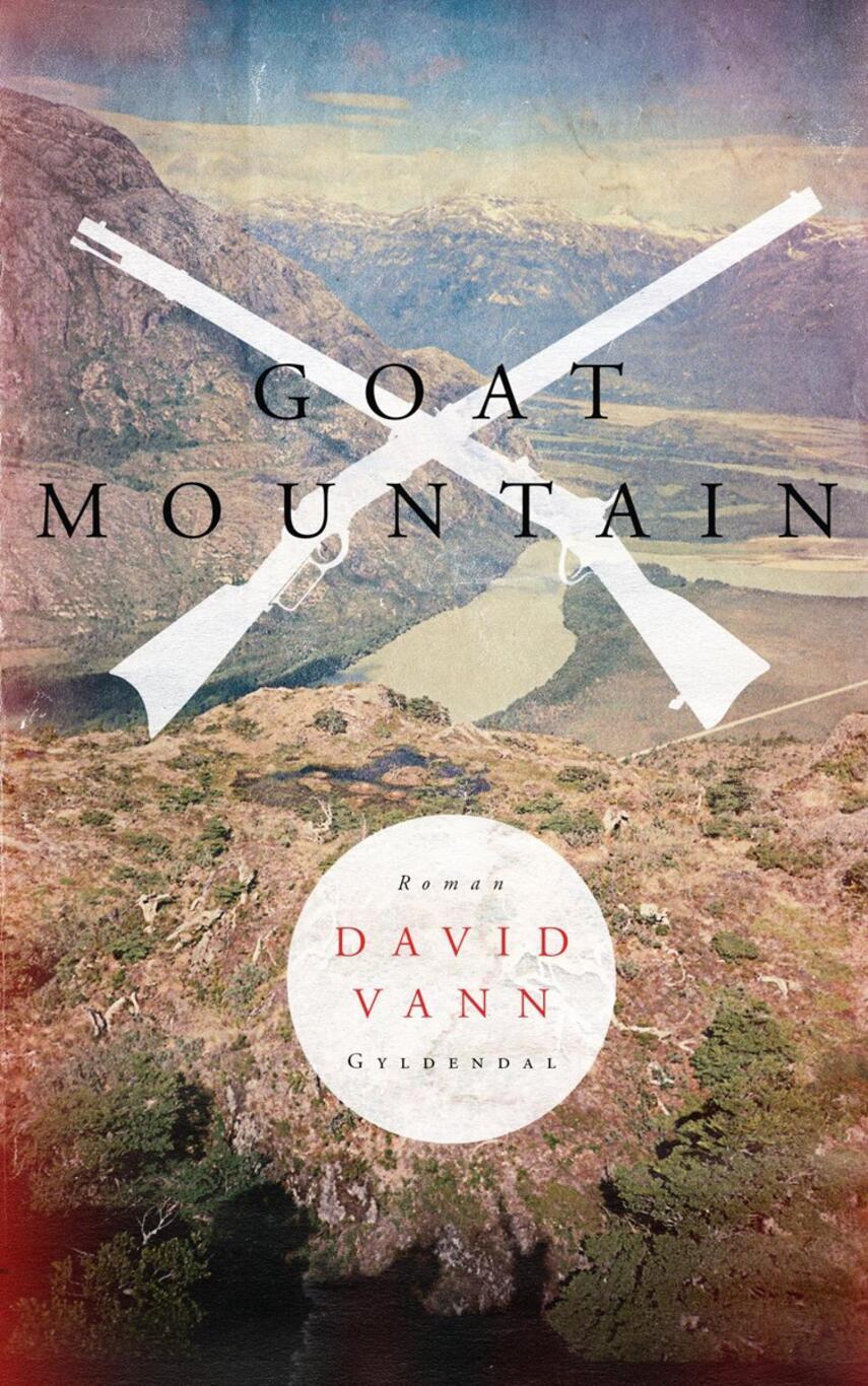 David Vann: Goat Mountain : roman