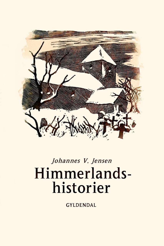 Johannes V. Jensen (f. 1873): Himmerlandshistorier (Ved Aage Marcus)