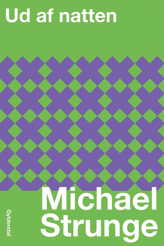 Michael Strunge: Ud af natten